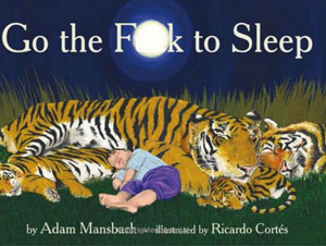 go the f to sleep book